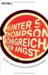 Königreich Der Angst: Aus Dem Leben Des Letzten Amerikanischen Rebellen - Hunter S. Thompson, Teja Schwaner