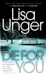 Die for You - Lisa Unger