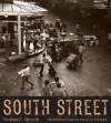 South Street - Barbara Mensch, Phillip Lopate