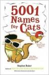 5001 Names for Cats - Stephen Baker