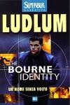 The Bourne Identity: Un nome senza volto - Marco Amante, Robert Ludlum