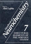 Structural Elements of the Nervous System - Abel Lajtha