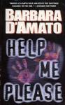 Help Me Please - Barbara D'Amato