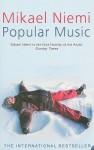 Popular Music - Mikael Niemi