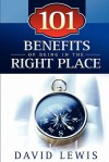 101 Benefits of Being in the Right Place - David Lewis