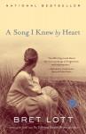 A Song I Knew By Heart: A Novel - Bret Lott