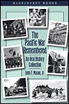 The Pacific War Remembered: An Oral History Collection - Earl Mindell, John Mason