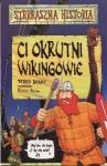Ci okrutni Wikingowie - Terry Deary