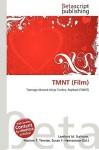 Tmnt (Film) - Lambert M. Surhone, VDM Publishing, Susan F. Marseken