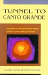 Tunnel to Canto Grande - Claribel Alegría, Darwin J. Flakoll