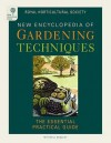 RHS New Encyclopedia Of Gardening Techniques: The Essential Practical Guide - The Royal Horticultural Society, Mitchell Beazley