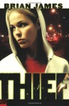 Thief - Brian James