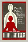 Family Fallout: A Handbook for Families of Adult Sexual Abuse Survivors - Euan Bear