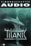 Douglas Adams Starship Titanic (Audio) - Terry Jones
