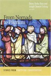 From Nomads to Pilgrims: Stories from Practicing Congregations - Diana Butler Bass