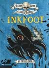 Inkfoot - Michael Dahl, Bradford Kendall