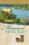Missouri Memories - DiAnn Mills, Deborah Raney, Joyce Livingston, Kelly Eileen Hake