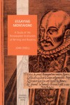 Essaying Montaigne: A Study of the Renaissance Institution of Writing and Reading - John O'Neill