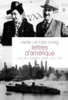 Lettres d'Amérique - Stefan Zweig