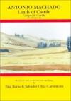 Antonio Machado: Lands of Castile and Other Poems - Antonio Machado, Salvador Ortiz-Carboneres