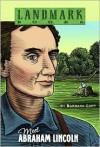 Meet Abraham Lincoln (Landmark Books) - Barbara Cary, Stephen Marchesi