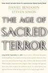 The Age of Sacred Terror - Steven Simon, Daniel Benjamin