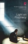 Light on Prophecy: Retrieving Word and Spirit in Today's Church - Jennifer Campbell