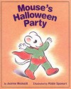 Mouse's Halloween Party - Jeanne Modesitt, Robin Spowart
