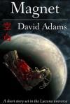 Magnet - David Adams