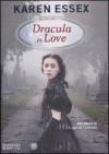Dracula in Love - Karen Essex, Alberto Cristofori
