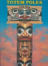 Totem Poles to Cut Out and Put Together - Bellerophon Books, Nancy Conkle