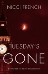 Tuesday's Gone: A Frieda Klein Novel - Nicci French