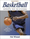 Basketball: Steps to Success - 2nd Edition (Steps to Success Sports Series) - Hal Wissel