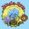 Jungle Gym: A Touch-and-Feel Counting Book - Stephen Krensky, Marsha Gray Carrington