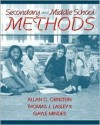 Secondary and Middle School Methods, Mylabschool Edition - Allan C. Ornstein, Gayle Mindes, Thomas J. Lasley