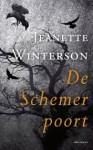 De schemerpoort - Jeanette Winterson, Lidwien Biekmann