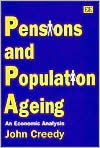 Pensions And Population Ageing: An Economic Analysis - John Creedy