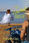 The Reluctant Bride - Fiona McGier