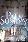 Palm Sunday - George Weisz
