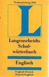 Langenscheidts Schulwörterbuch Englisch Englisch-Deutsch Deutsch-Englisch - Langenscheidt