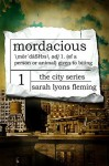Mordacious (The City Series Book 1) - Sarah Lyons Fleming
