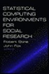 Statistical Computing Environments for Social Research - John D. Fox, Robert A. Stine