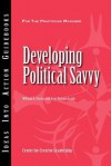 Developing Political Savvy - William A. Gentry, Jean Brittain Leslie