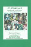 Hu-Manimals: Amazing Human-Animal Stories for the Young Readers Group - Ms. Deborah Gilson