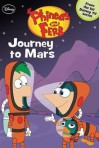 Journey to Mars (Phineas and Ferb, #10) - Ellie O'Ryan