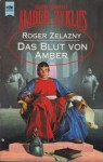 Das Blut von Amber - Roger Zelazny