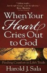 When Your Heart Cries Out to God - Harold Sala
