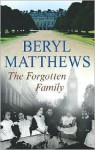 The Forgotten Family - Beryl Matthews