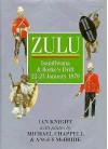 Zulu: Isandlwana and Rorke's Drift, 22-23 January, 1879 - Ian Knight, Michael Chappell, Angus McBride