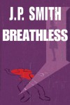 Breathless - J.P. Smith